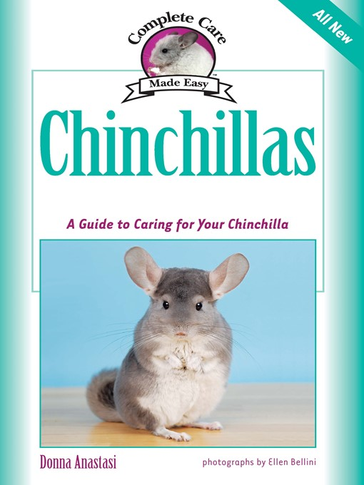 Chinchillas: A Guide to Caring for Your Chinchilla - Complete Care Made Easy (eBook)