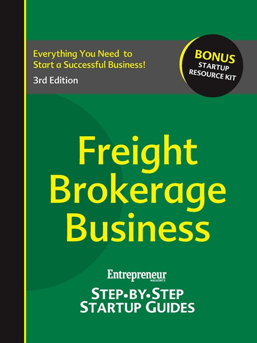 Freight Brokerage Business (eBook): Step-by-Step Startup Guide