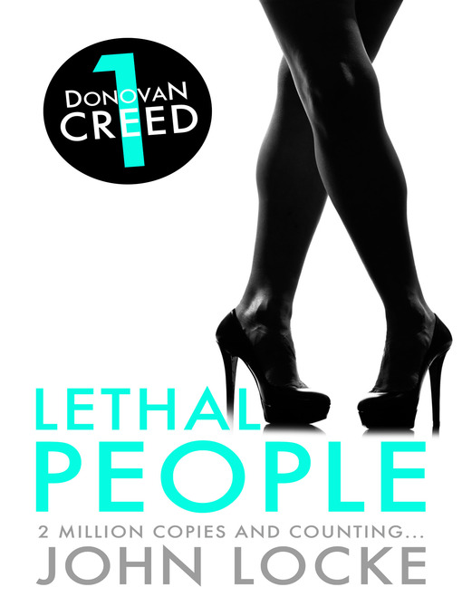 Lethal People (eBook): Donovan Creed Series, Book 1