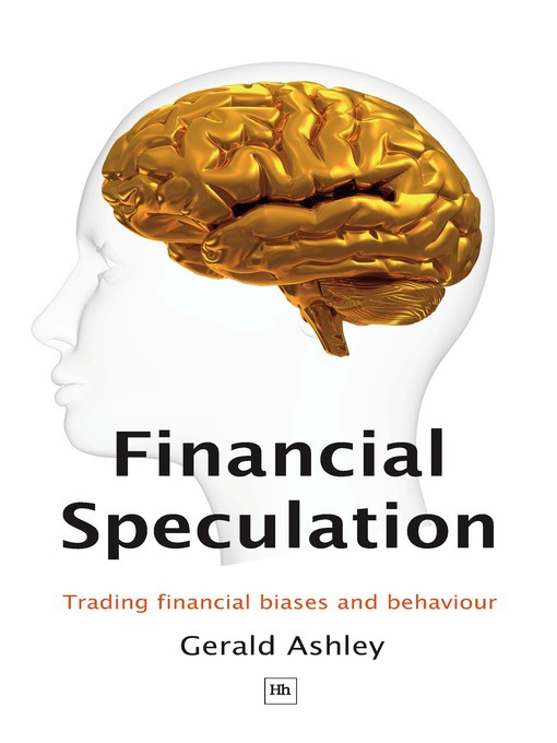 Financial Speculation: Trading Financial Biases and Behaviour (eBook)