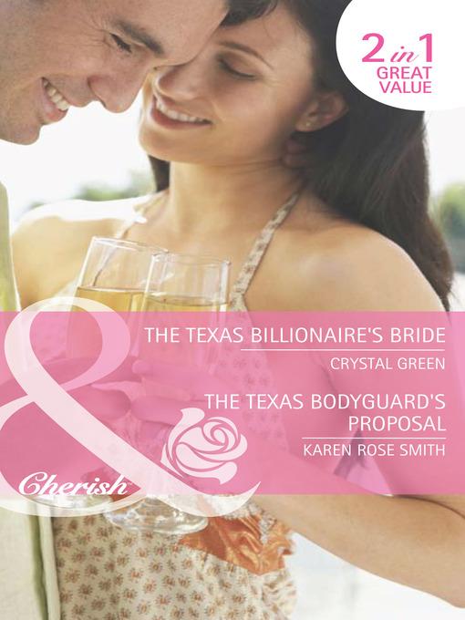 The Texas Billionaire's Bride / The Texas Bodyguard's Proposal (eBook)