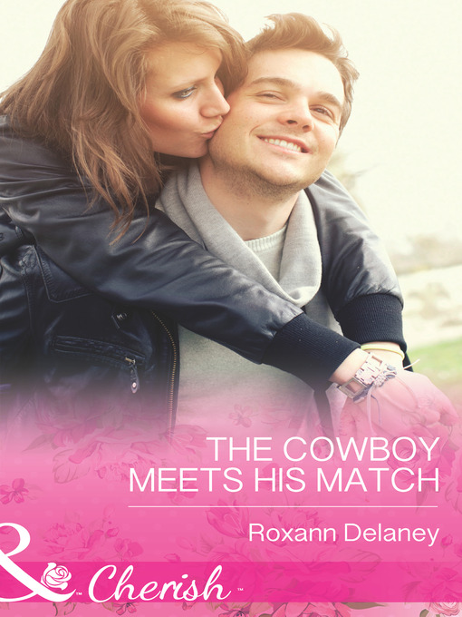 The Cowboy Meets His Match (eBook): Fatherhood Series, Book 45
