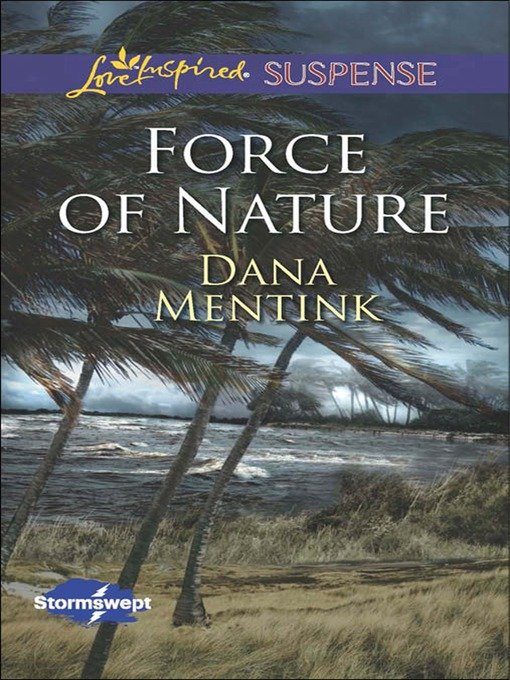 Force of Nature (eBook): Stormswept Series, Book 2