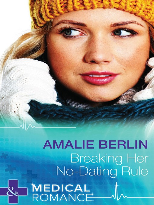 Breaking Her No-Dating Rule (eBook): New Year's Resolutions! Series, Book 2