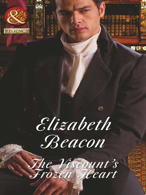 The Viscount's Frozen Heart (eBook): Year of Scandal Series, Book 1