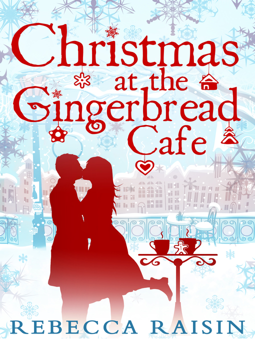 Christmas at the Gingerbread Café (eBook): The Gingerbread Cafe Series, Book 1
