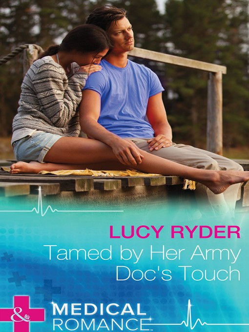 Tamed by Her Army Doc's Touch (eBook)