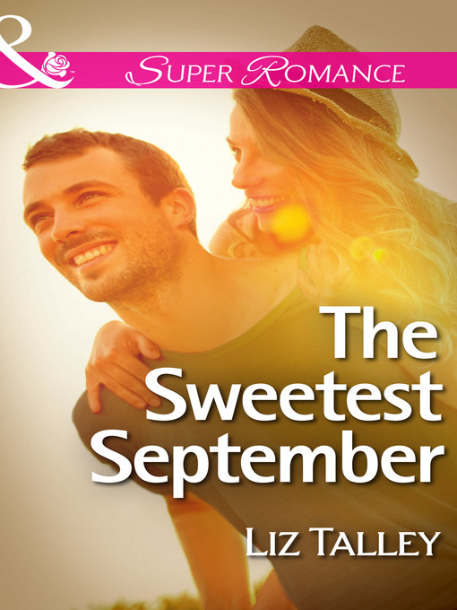 The Sweetest September (eBook): Home in Magnolia Bend Series, Book 1