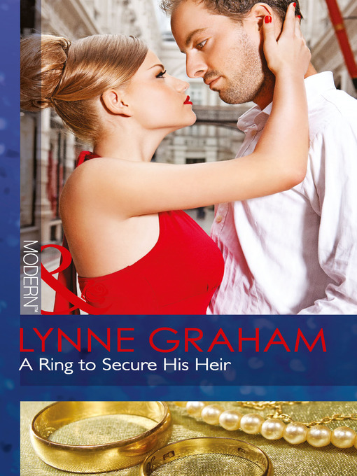 A Ring to Secure His Heir (eBook)