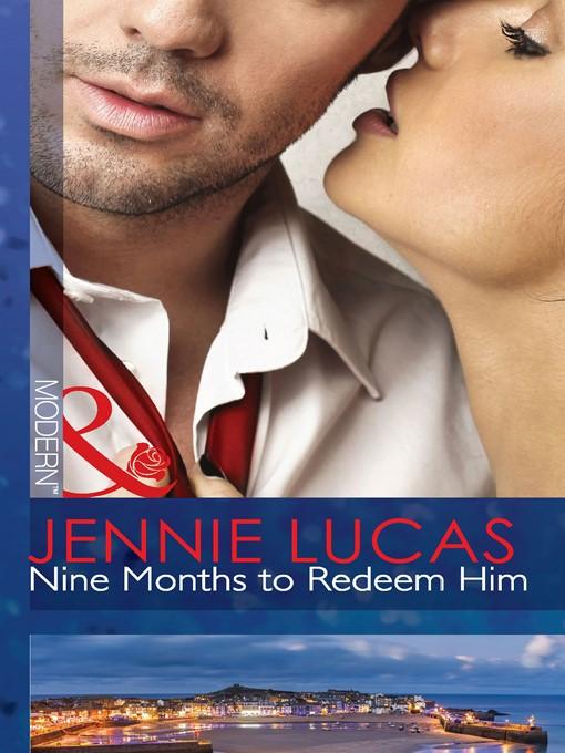 Nine Months to Redeem Him (eBook)
