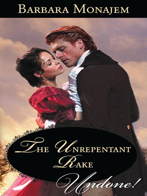 The Unrepentant Rake - Historical Undone (eBook)