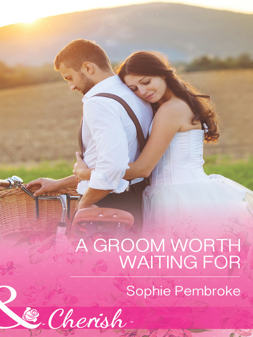 A Groom Worth Waiting For (eBook)