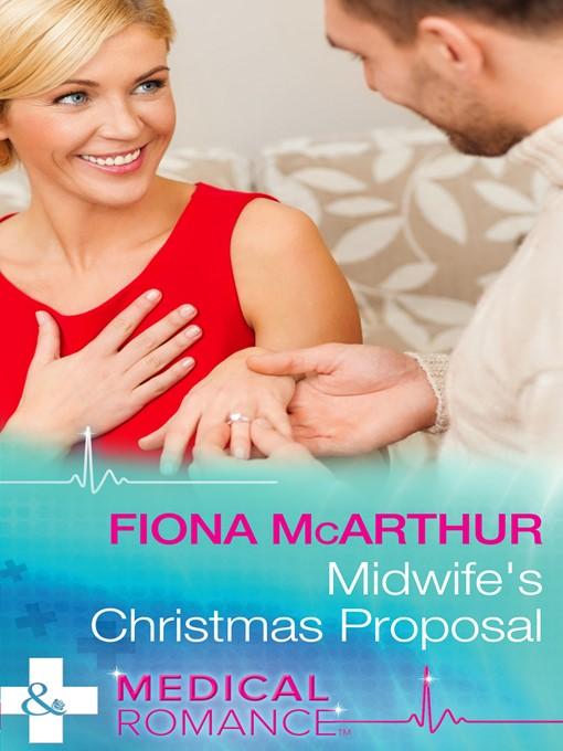 Midwife's Christmas Proposal (eBook): Christmas in Lyrebird Lake Series, Book 1
