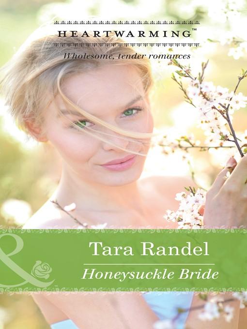 Honeysuckle Bride (eBook): Business of Weddings Series, Book 3