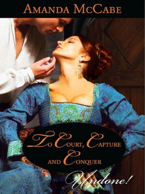 To Court, Capture and Conquer (eBook)