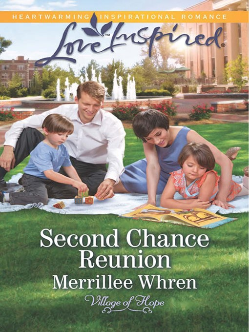 Second Chance Reunion (eBook): Village of Hope Series, Book 1