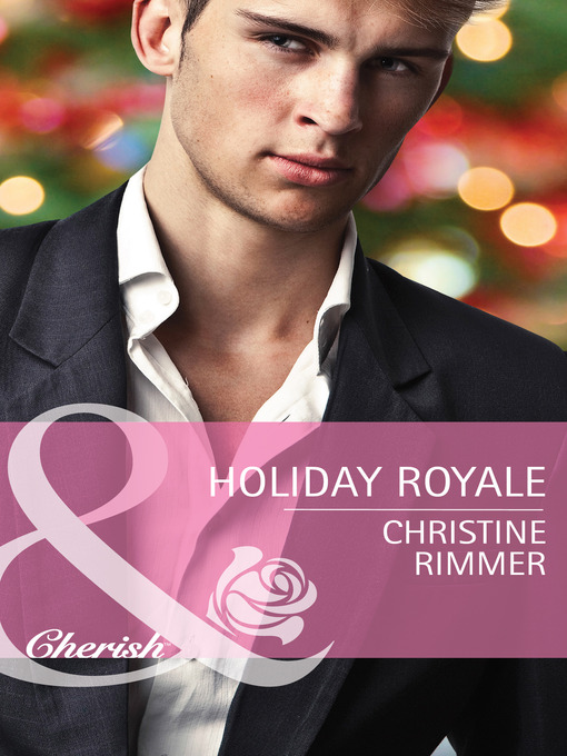 Holiday Royale (eBook): Bravo Royales Series, Book 5