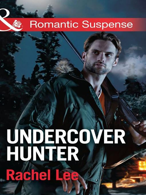 Undercover Hunter (eBook): Conard County: the Next Generation Series, Book 20