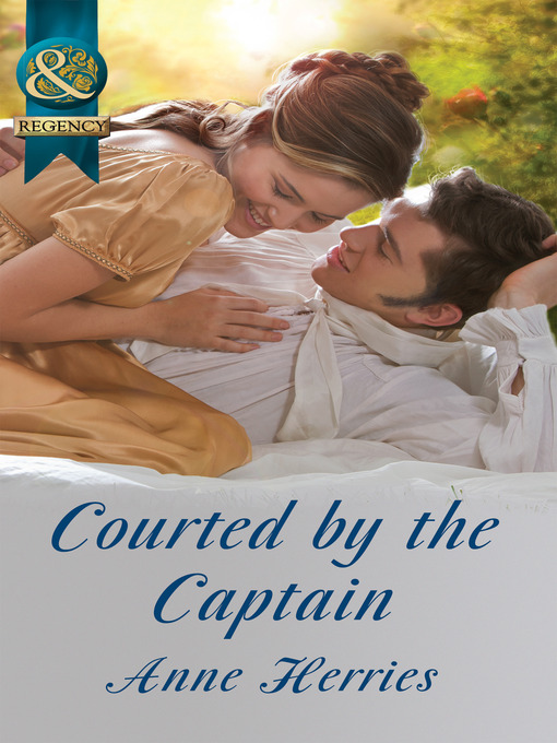 Courted by the Captain (eBook): Officers and Gentlemen Series, Book 1