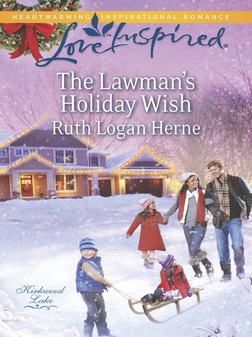 The Lawman's Holiday Wish (eBook): Kirkwood Lake Series, Book 3