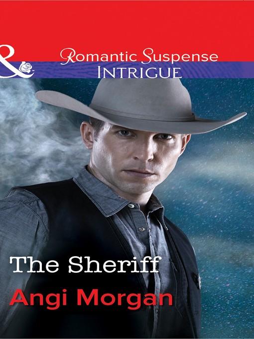 The Sheriff (eBook): West Texas Watchmen Series, Book 1