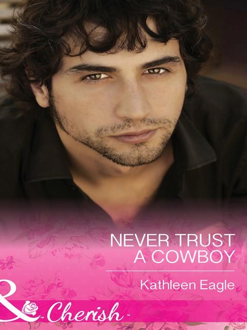 Never Trust a Cowboy (eBook)