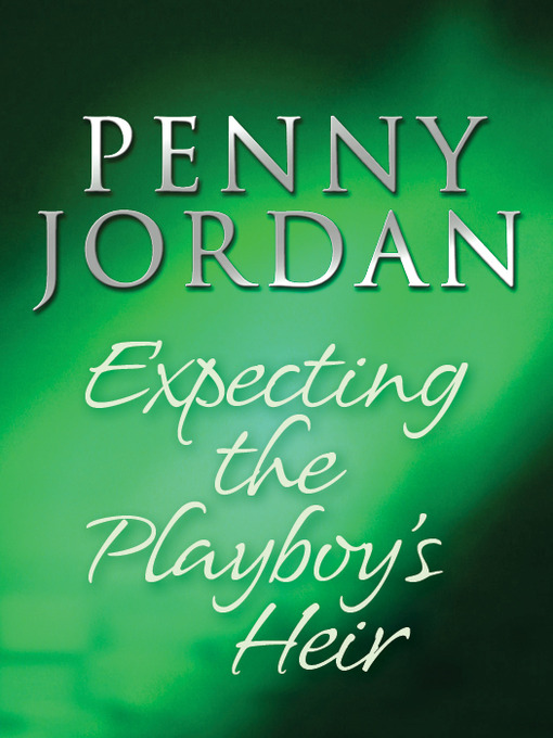 Expecting the Playboy's Heir (eBook)