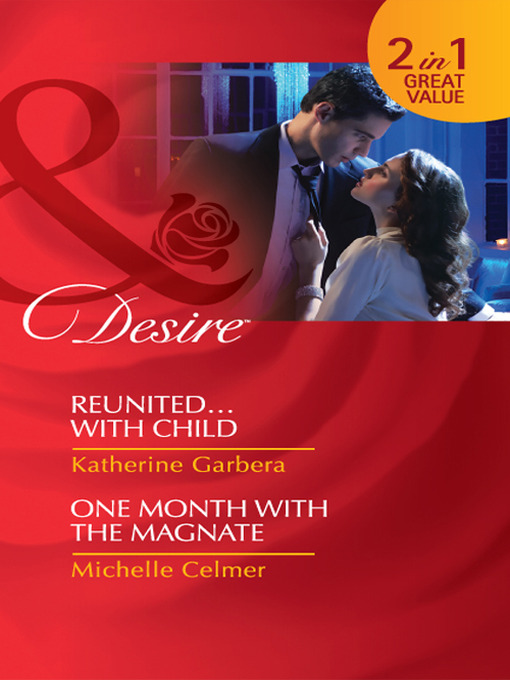 Reunited...with Child / One Month with the Magnate (eBook)
