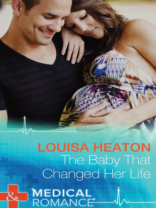 The Baby That Changed Her Life (eBook)