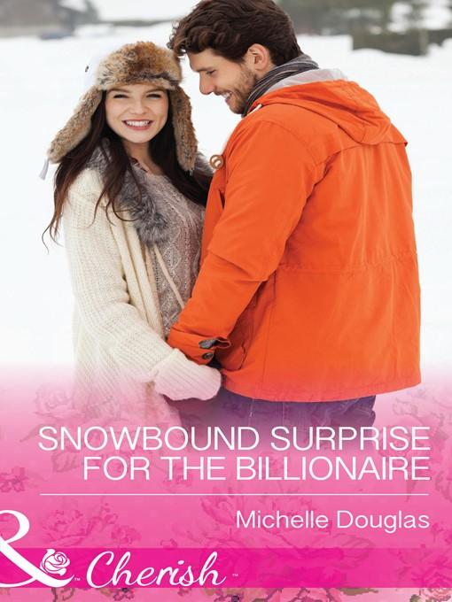 Snowbound Surprise for the Billionaire (eBook)