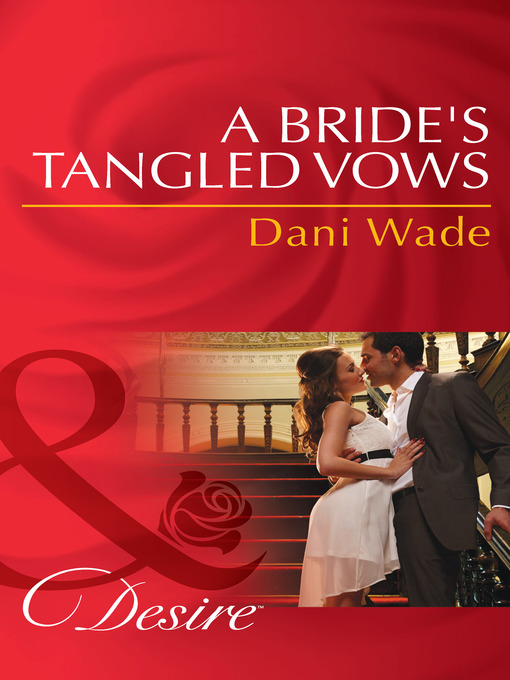 A Bride's Tangled Vows (eBook): Mill Town Millionaires Series, Book 1