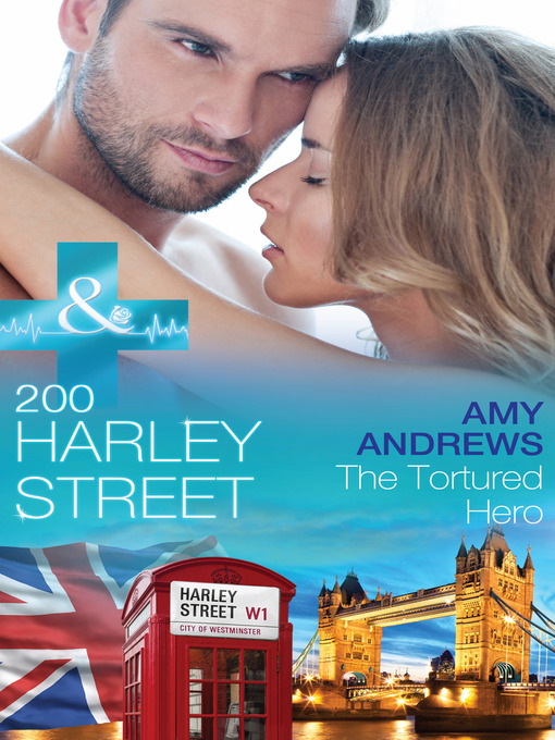 The Tortured Hero (eBook): 200 Harley Street Series, Book 8