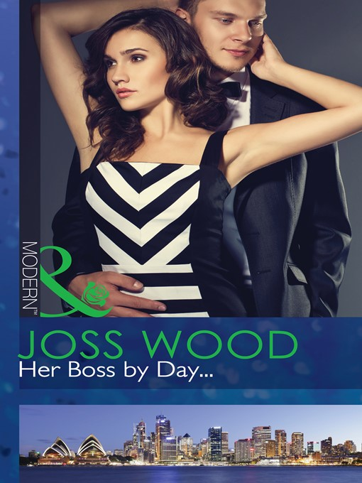 Her Boss by Day... (eBook): Sydney's Most Eligible... Series, Book 1