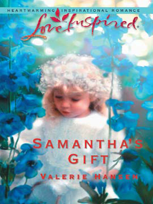 Samantha's Gift (eBook): Serenity Series, Book 5
