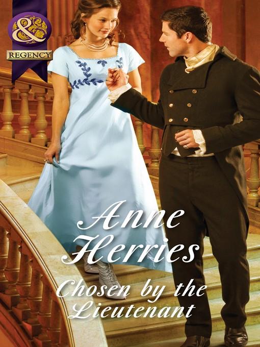 Chosen by the Lieutenant (eBook): Regency Brides of Convenience Series, Book 2