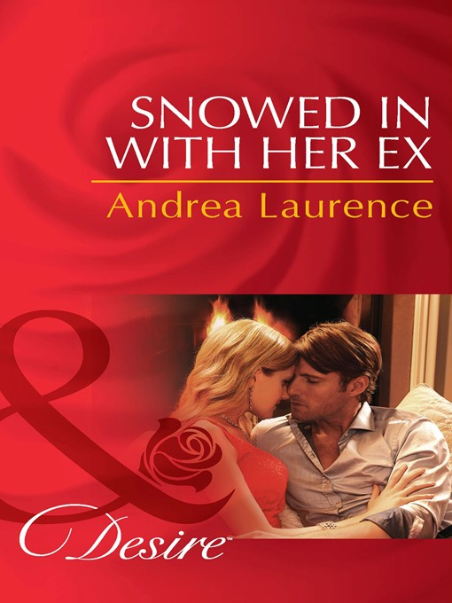 Snowed in with Her Ex (eBook): Brides and Belles Series, Book 1