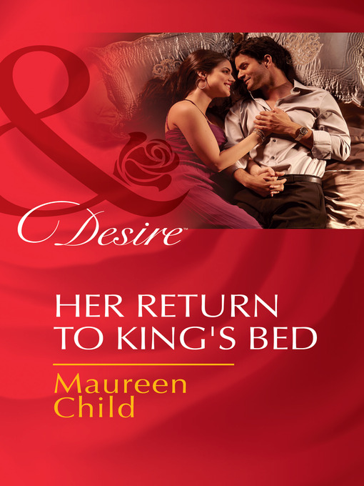 Her Return to King's Bed (eBook): Kings of California Series, Book 13