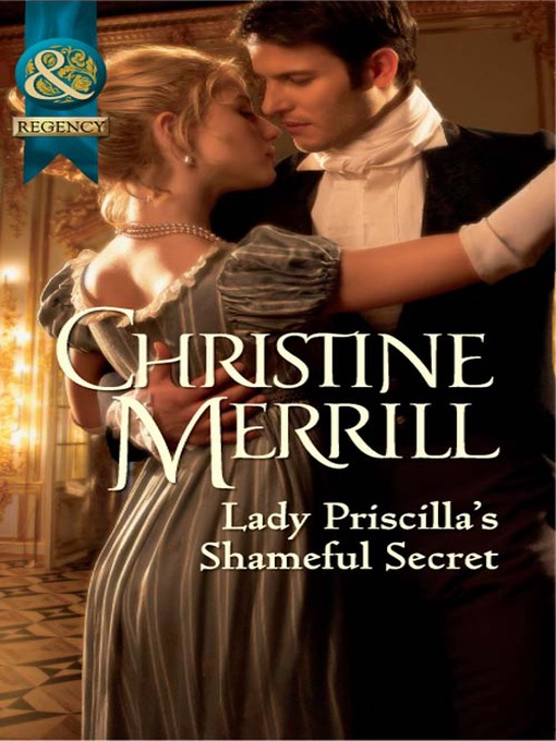 Lady Priscilla's Shameful Secret (eBook)