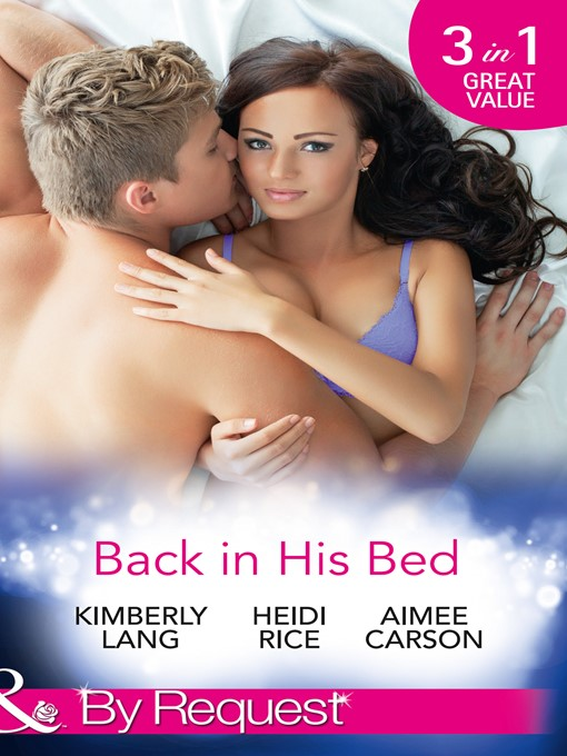 Back in His Bed (eBook): Boardroom Rivals, Bedroom Fireworks! / Unfinished Business with the Duke / How to Win the Dating War