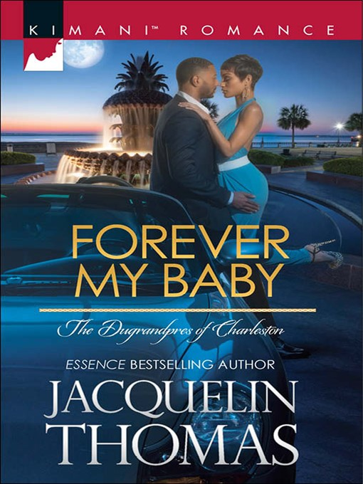 Forever My Baby (eBook): Dugrandpres of Charleston Series, Book 1