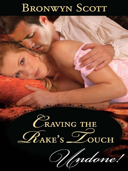 Craving the Rake's Touch (eBook): Rakes of the Caribbean Series, Book 1