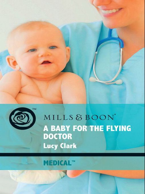A Baby for the Flying Doctor (eBook)