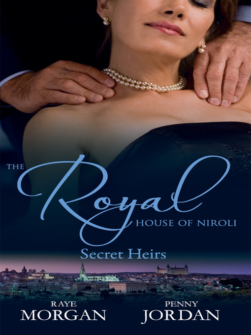 The Royal House of Niroli: Secret Heirs (eBook)