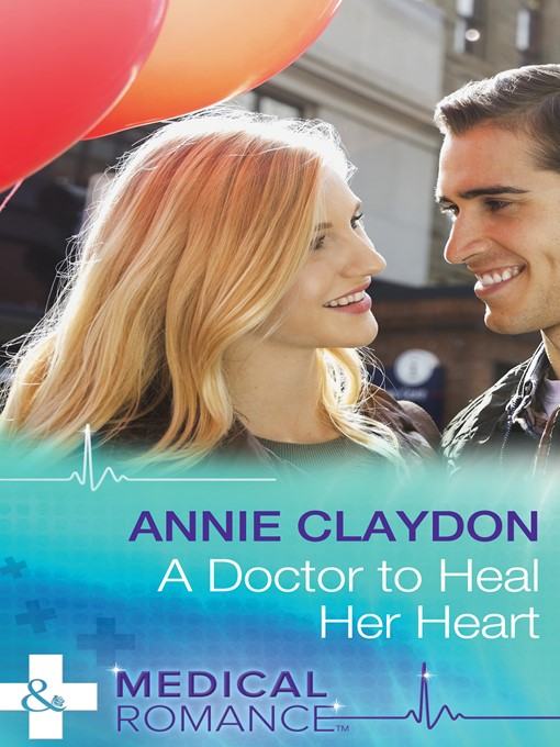 A Doctor to Heal Her Heart (eBook)