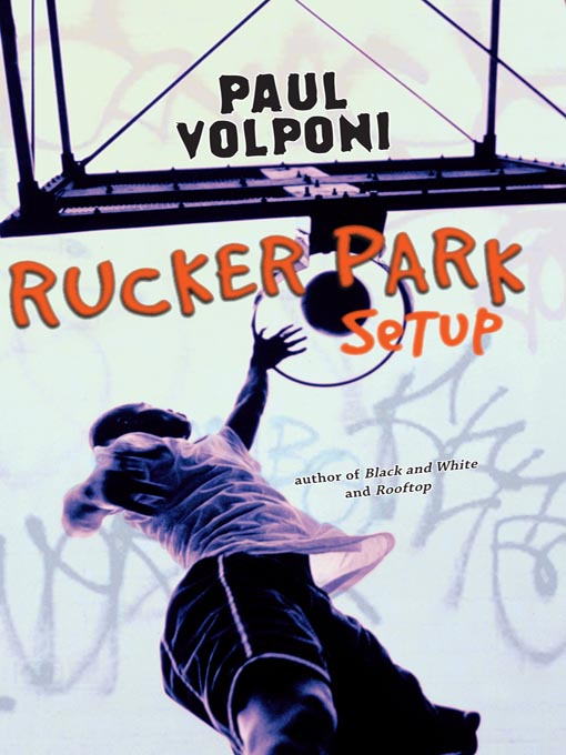 Cover image for Rucker Park Setup