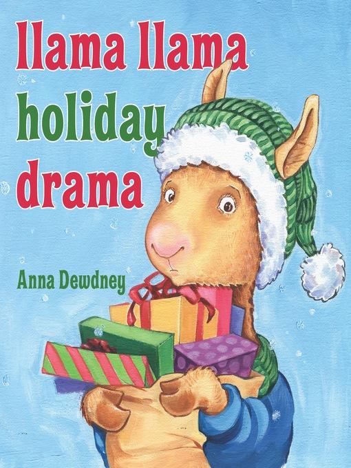 llama llama holiday drama coloring pages - llama llama holiday drama ebook santa clara county