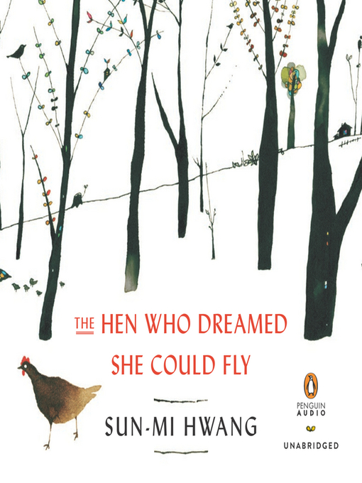 The Hen Who Dreamed She Could Fly (MP3): A Novel