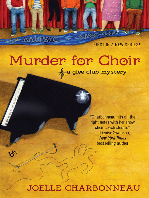 Murder for Choir: Glee Club Mystery Series, Book 1 - Glee Club Mystery (eBook)