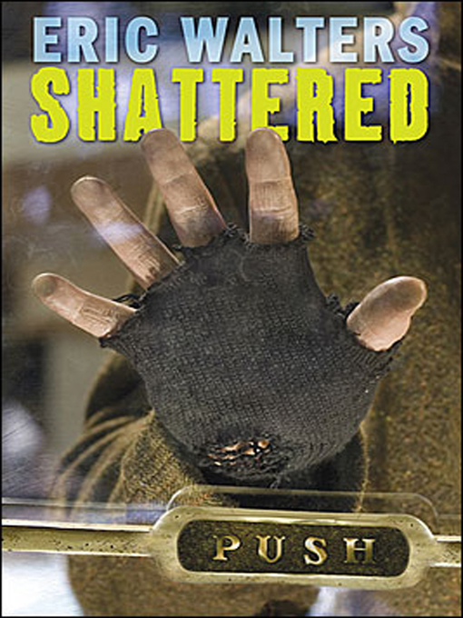 Eric Walters Shattered Shattered Eric Walters Author
