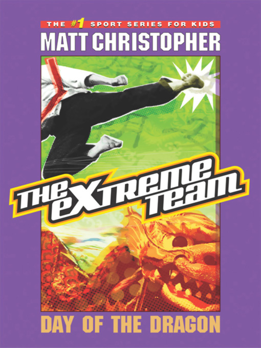 Day of the Dragon: The Extreme Team Series, Book 2 - The Extreme Team (eBook)